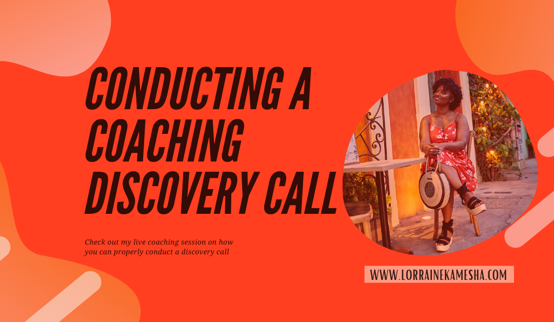 Conducting A Coaching Discovery Call