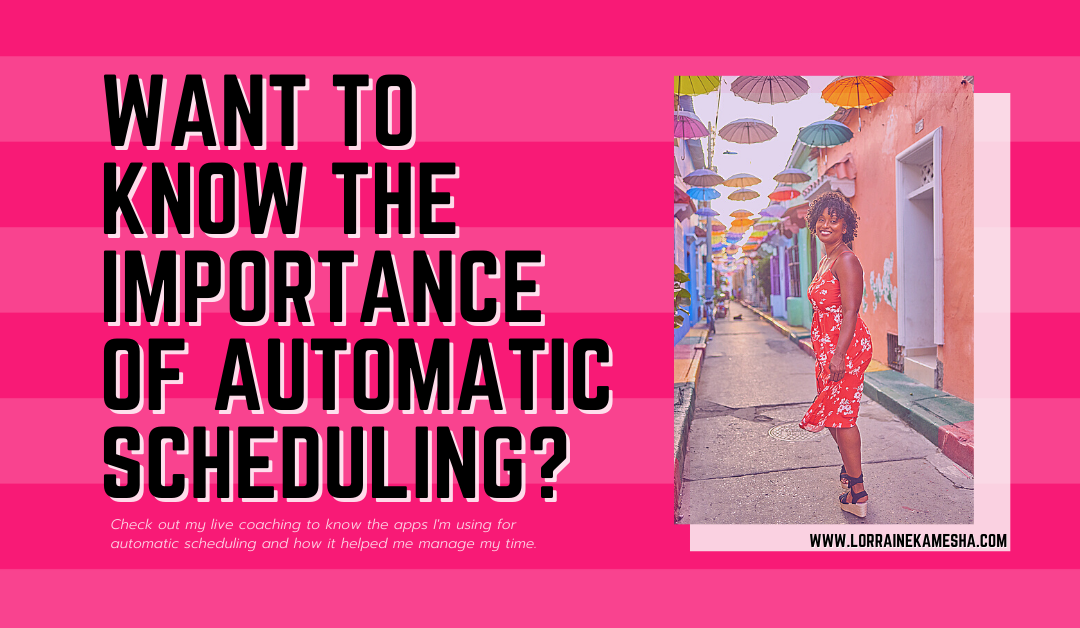 Want To Know The Importance of Automatic Scheduling?
