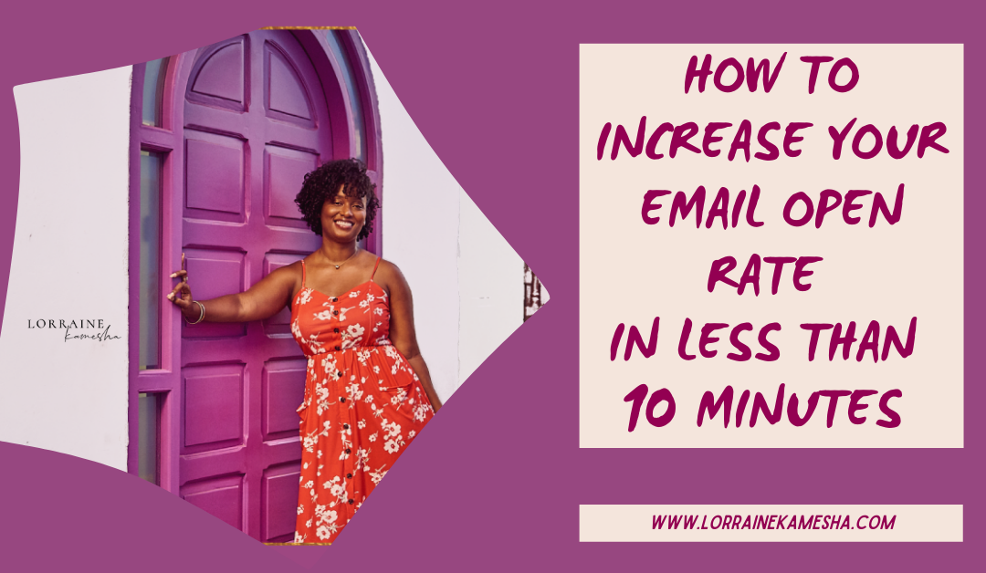 How to Increase Your Email Open Rate in Less Than 10 Minutes