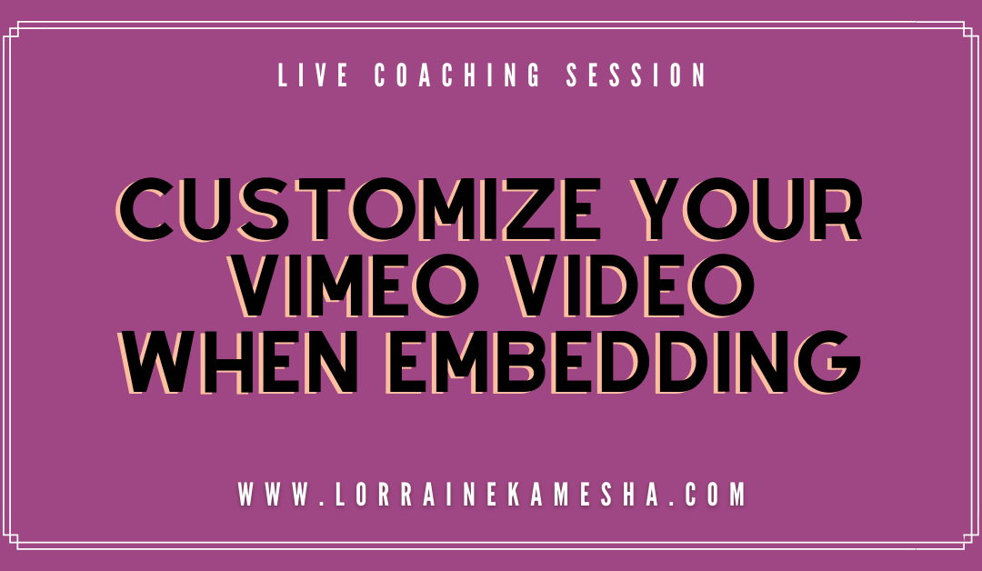 Customize your Vimeo Video when Embedding