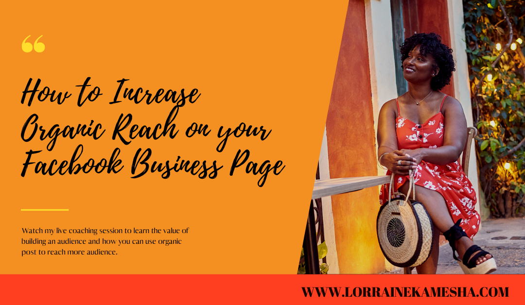 How to Increase Organic Reach on your Facebook Business Page